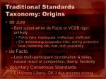 traditional standards taxonomy origins16