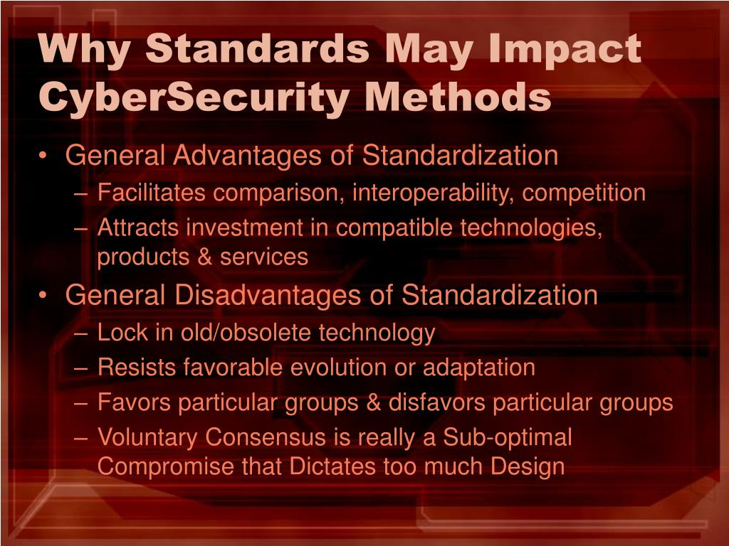 Why Standards May Impact CyberSecurity Methods