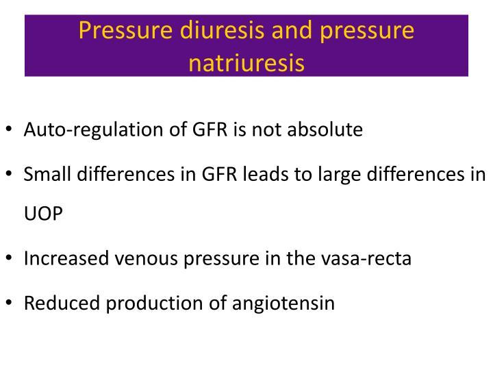 Pressure diuresis and pressure natriuresis