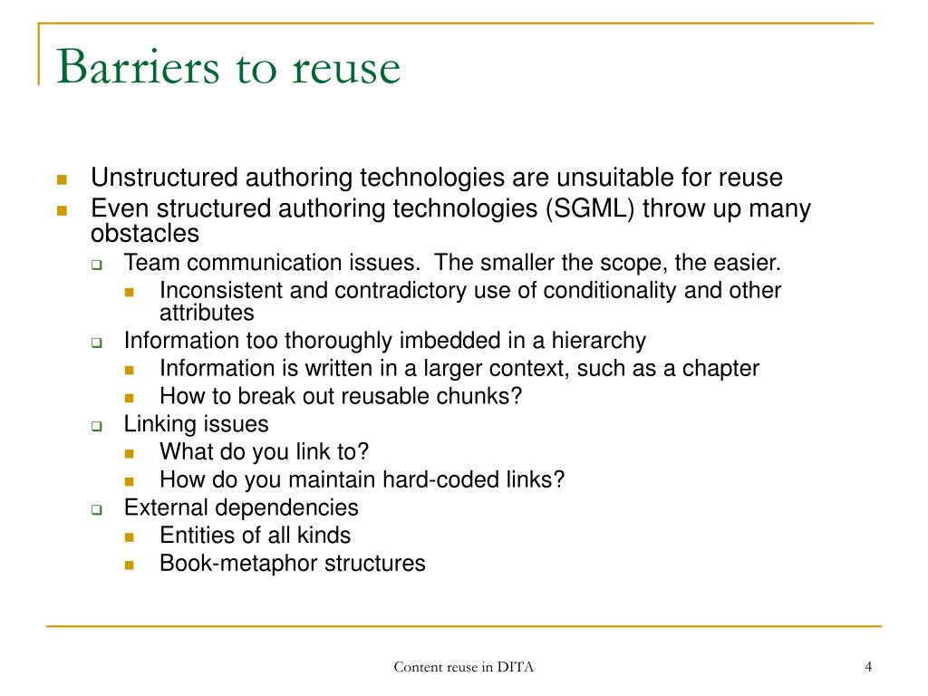 Barriers to reuse