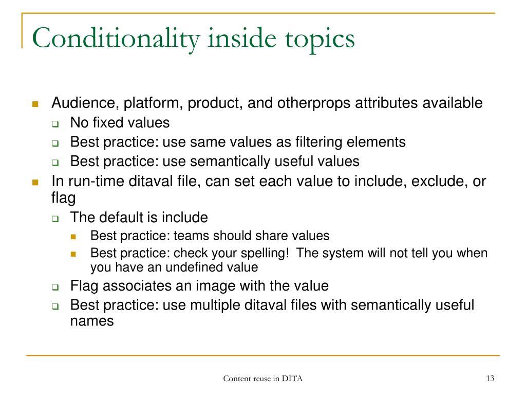 Conditionality inside topics