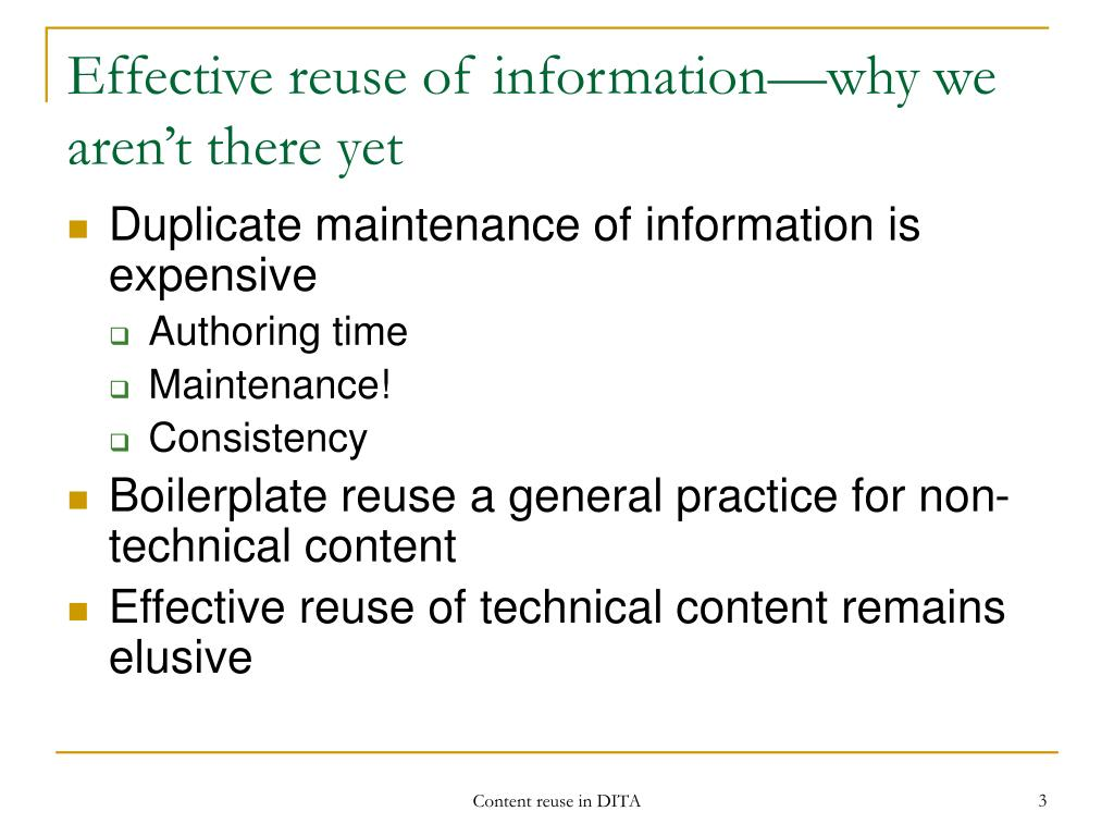 Effective reuse of information—why we aren't there yet