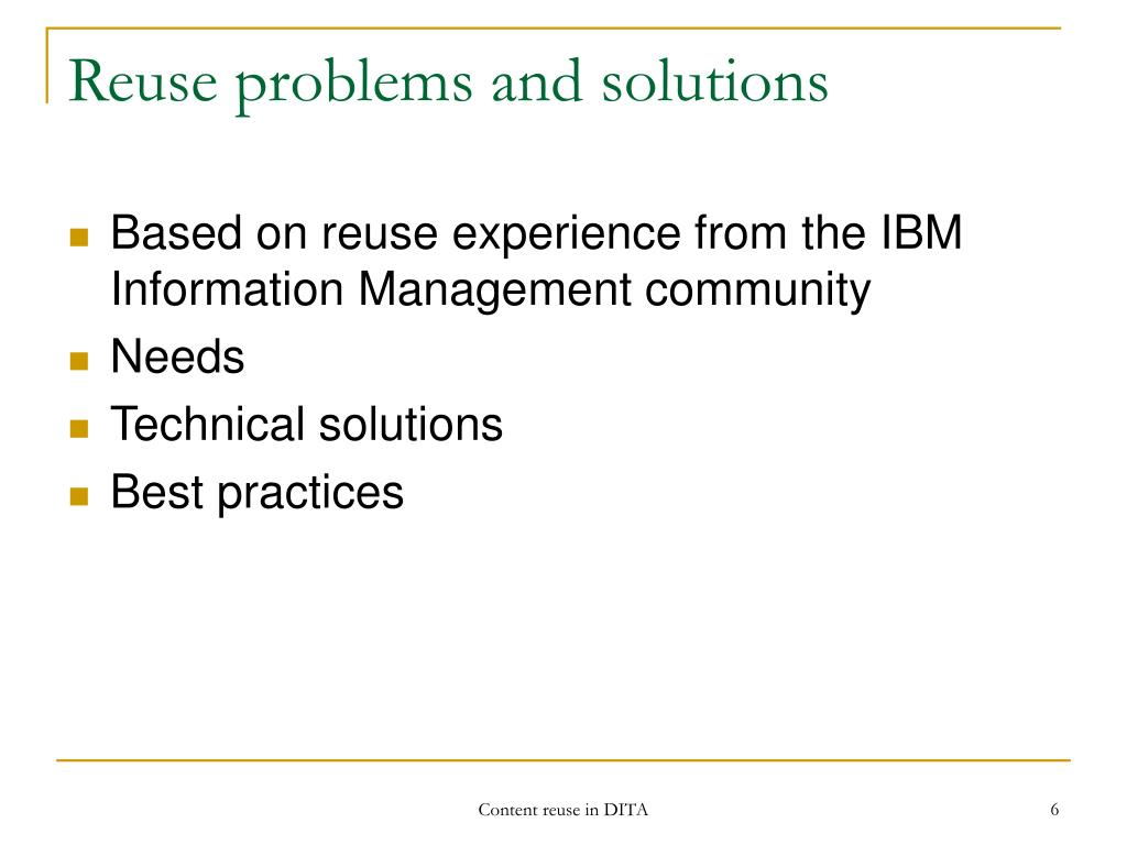 Reuse problems and solutions