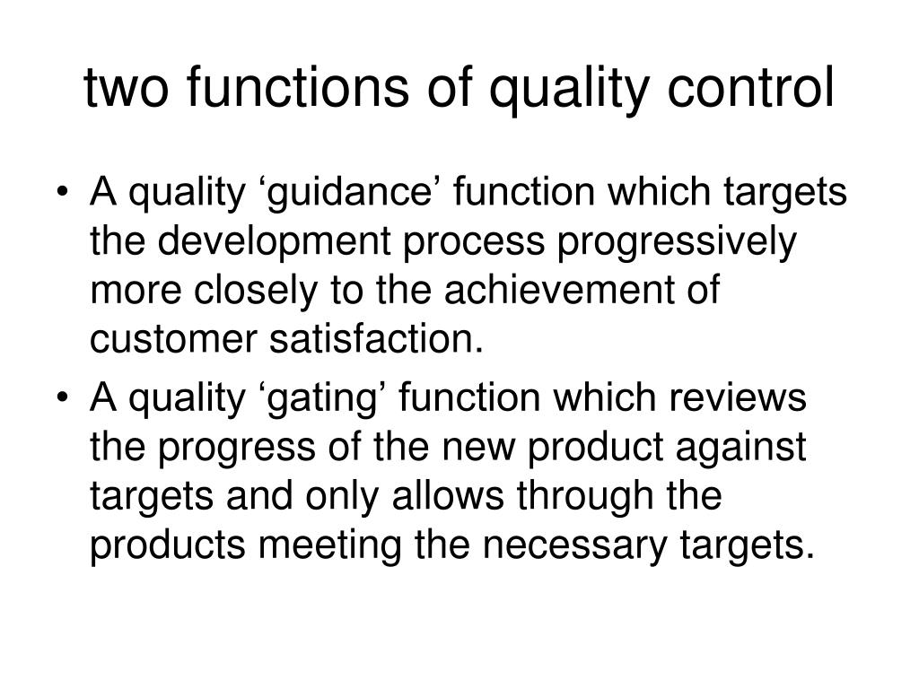 two functions of quality control