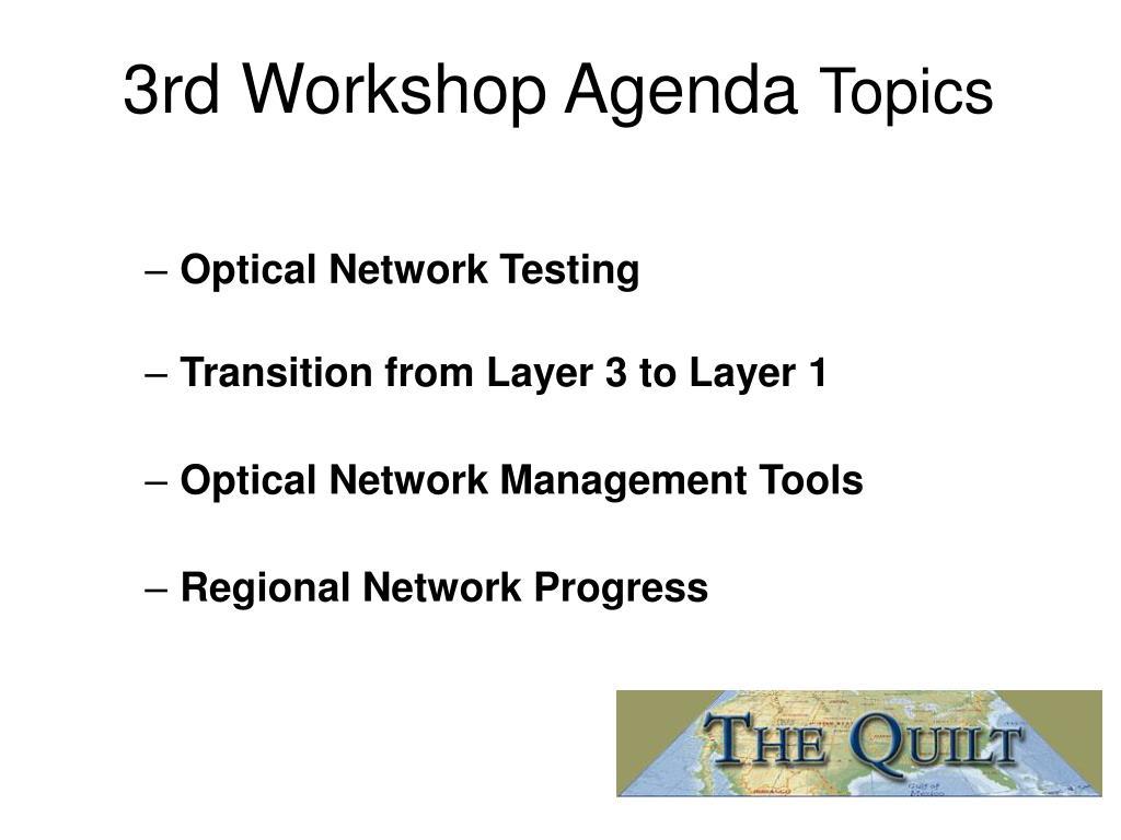 3rd Workshop Agenda
