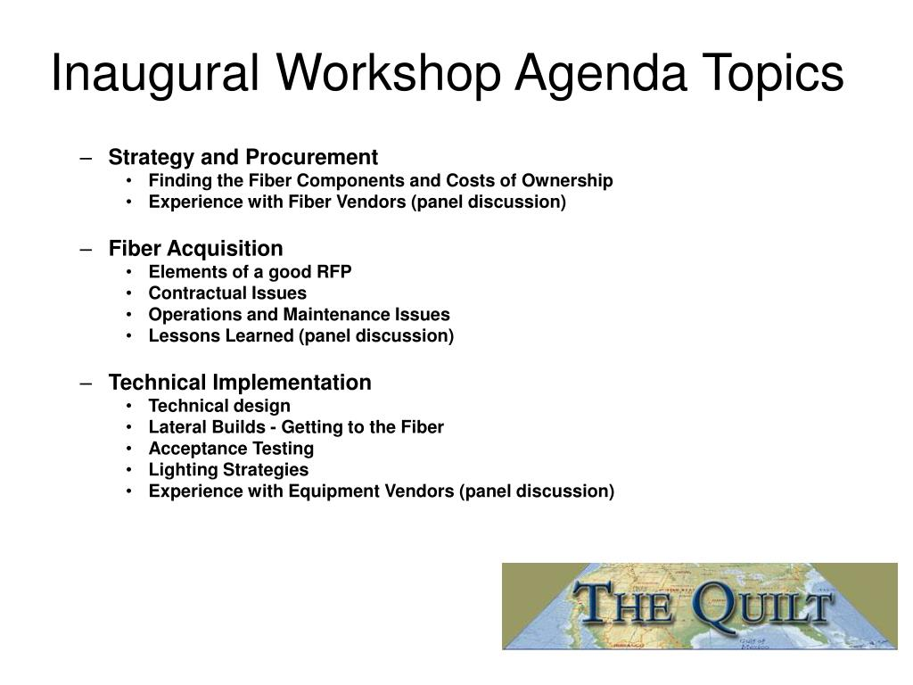 Inaugural Workshop Agenda Topics