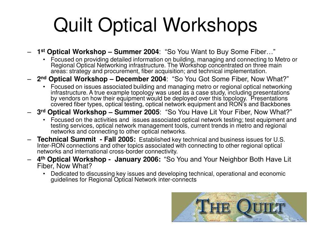 Quilt Optical Workshops
