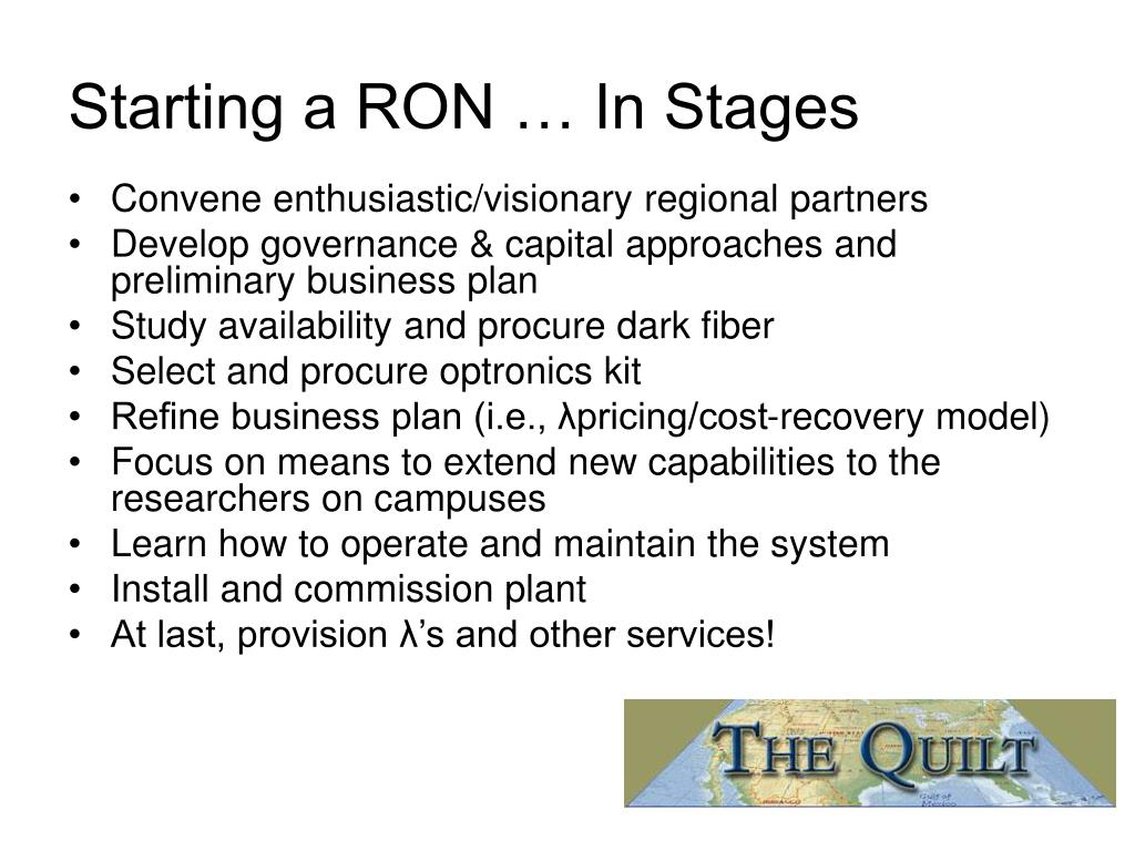 Starting a RON … In Stages