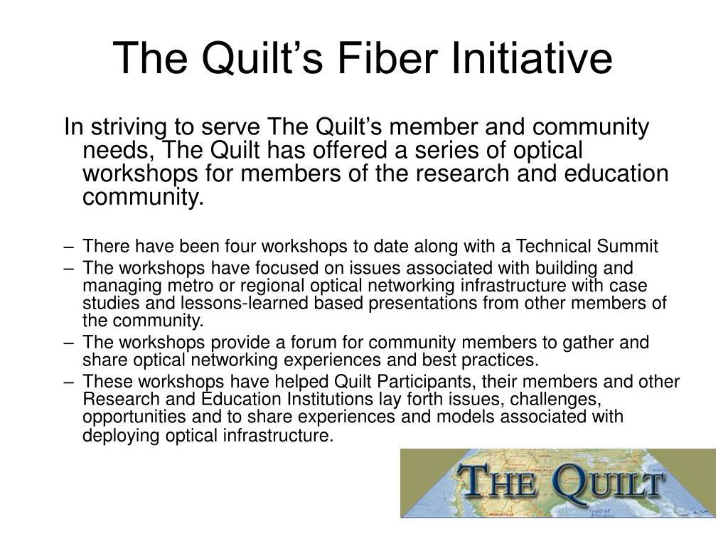 The Quilt's Fiber Initiative