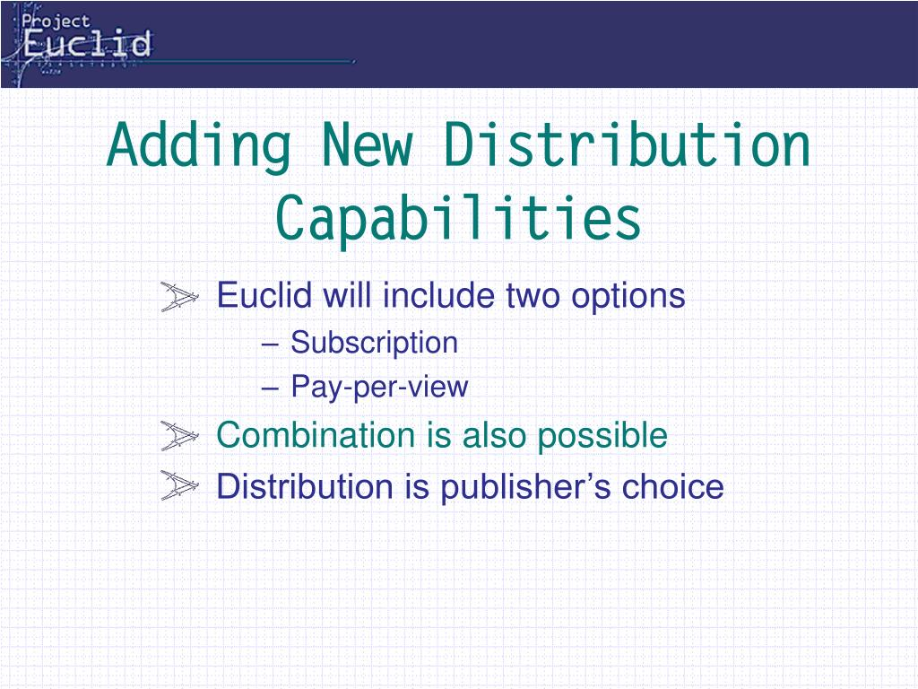 Adding New Distribution Capabilities