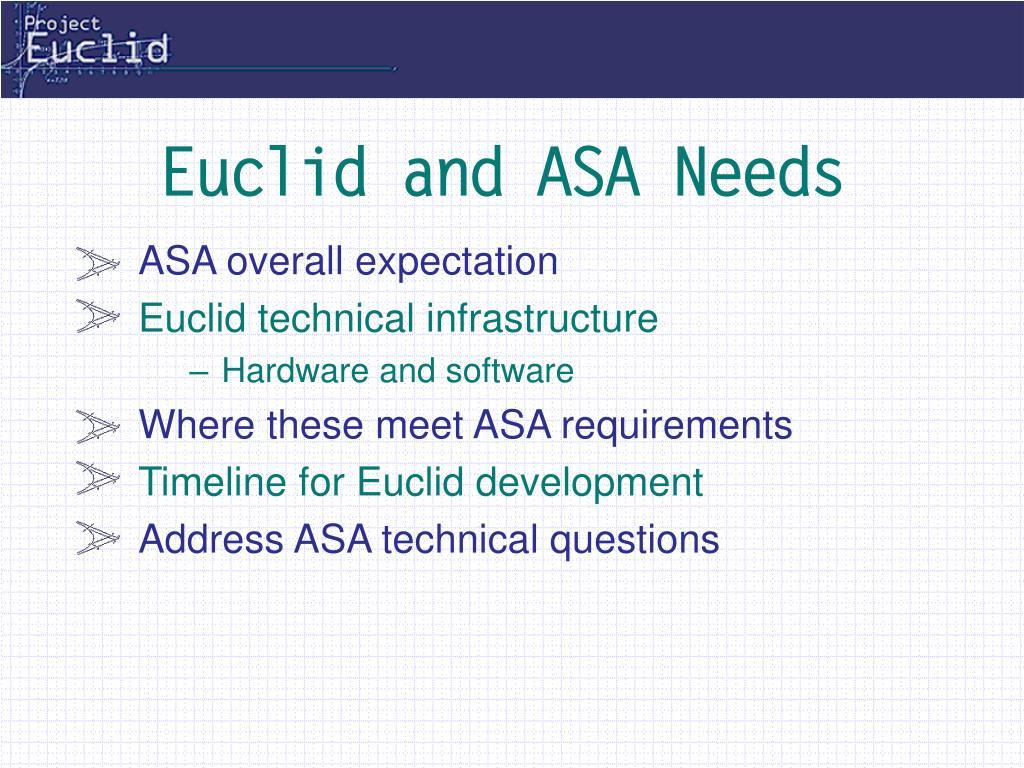 euclid and asa needs
