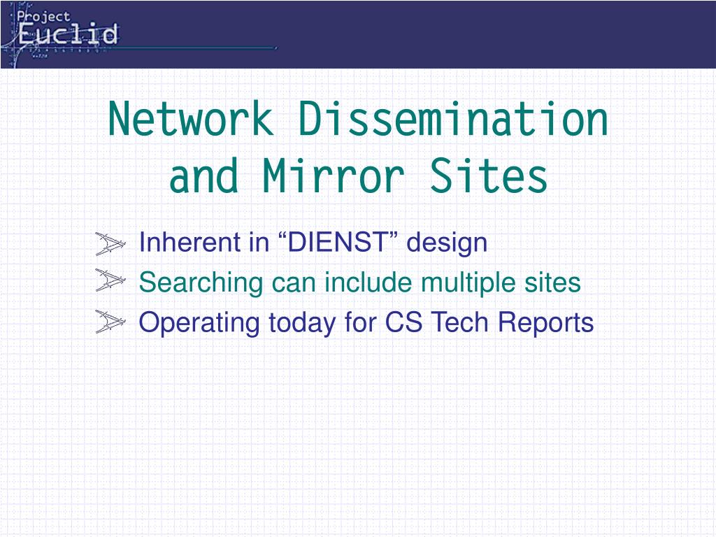 Network Dissemination and Mirror Sites