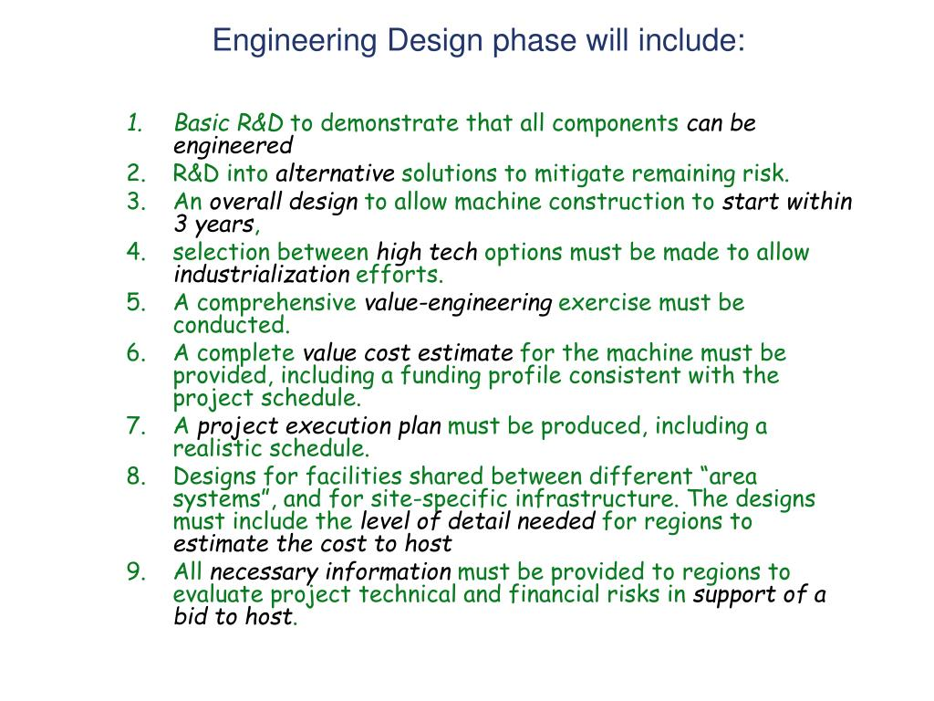 Engineering Design phase will include: