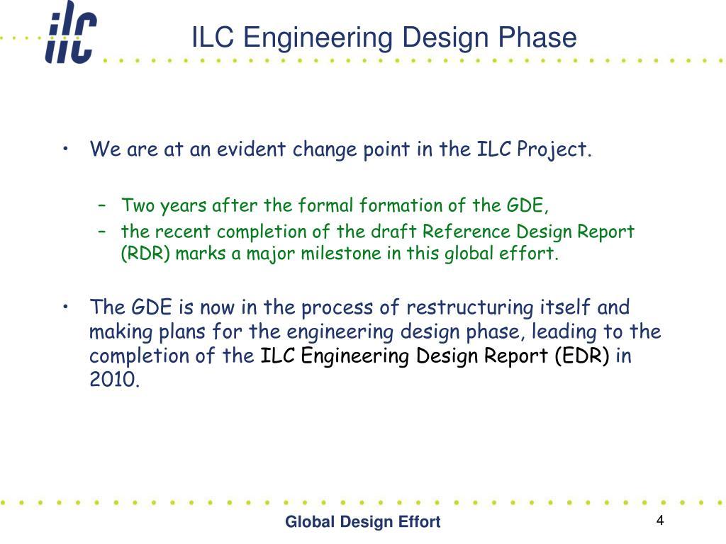 ILC Engineering Design Phase
