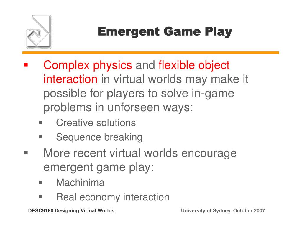 Emergent Game Play