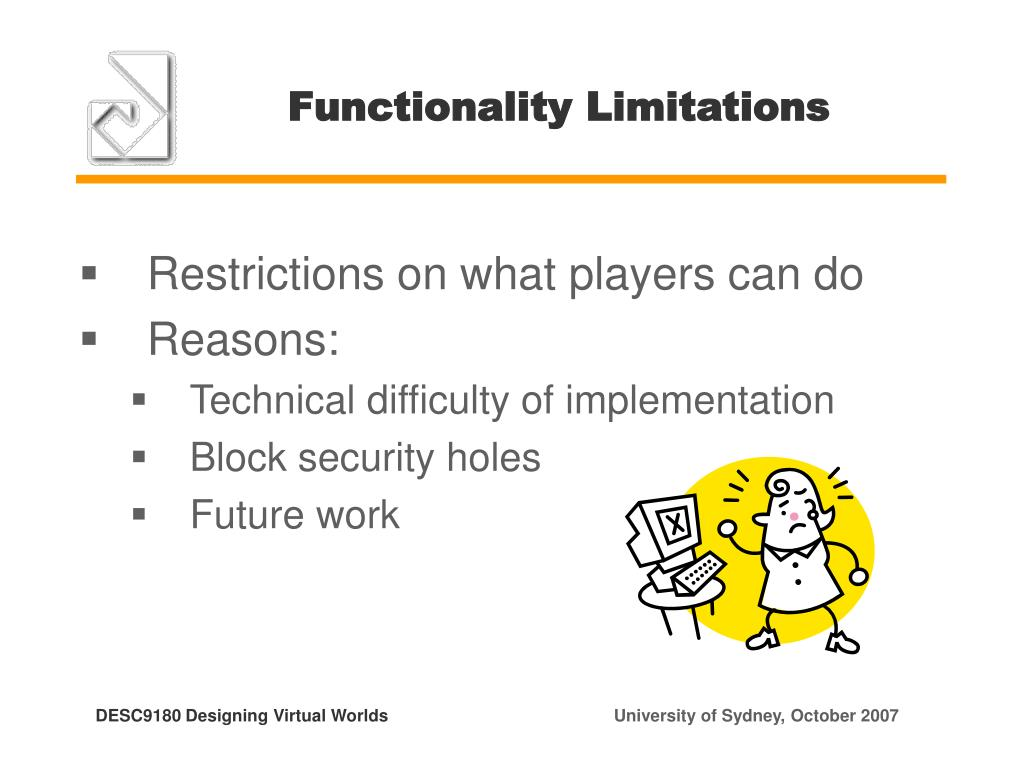 Functionality Limitations