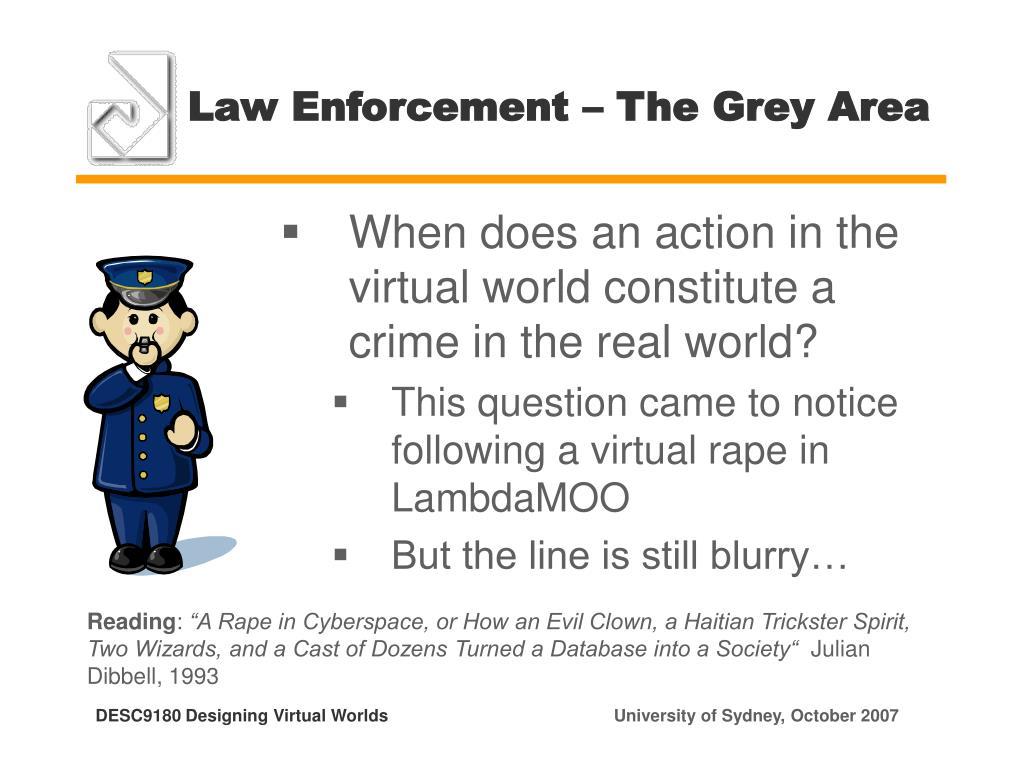 Law Enforcement – The Grey Area