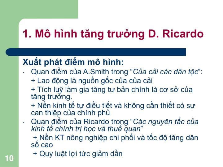 1. Mô hình tăng trưởng D. Ricardo