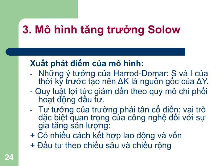 3. Mô hình tăng trưởng Solow