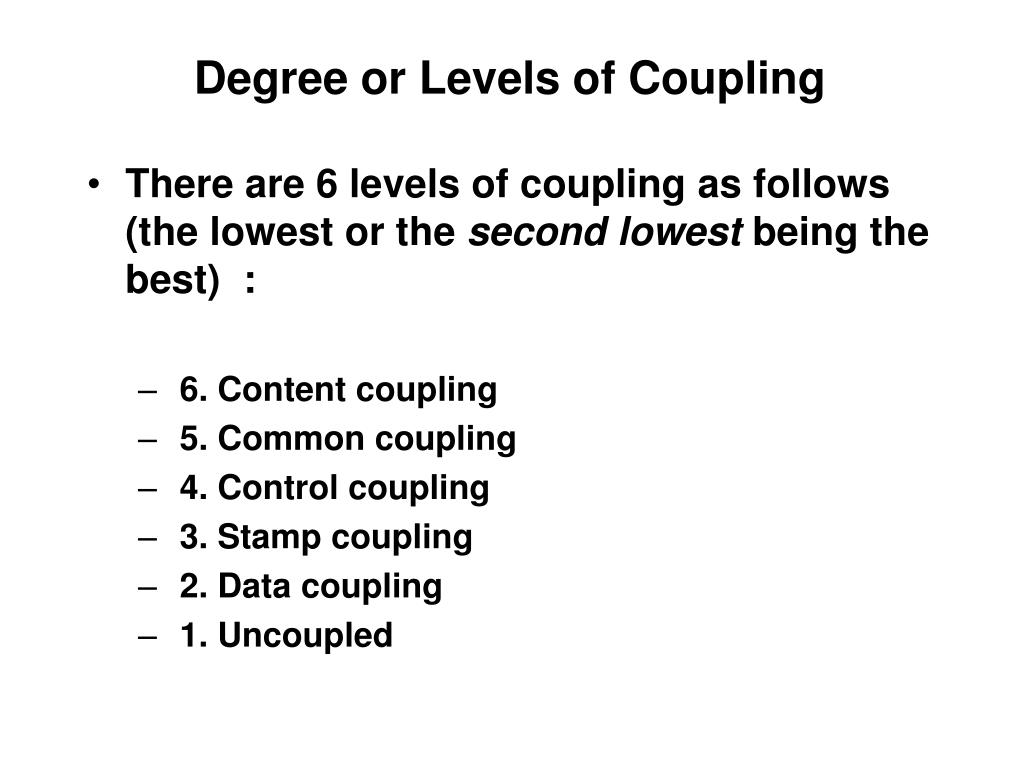 Degree or Levels of Coupling