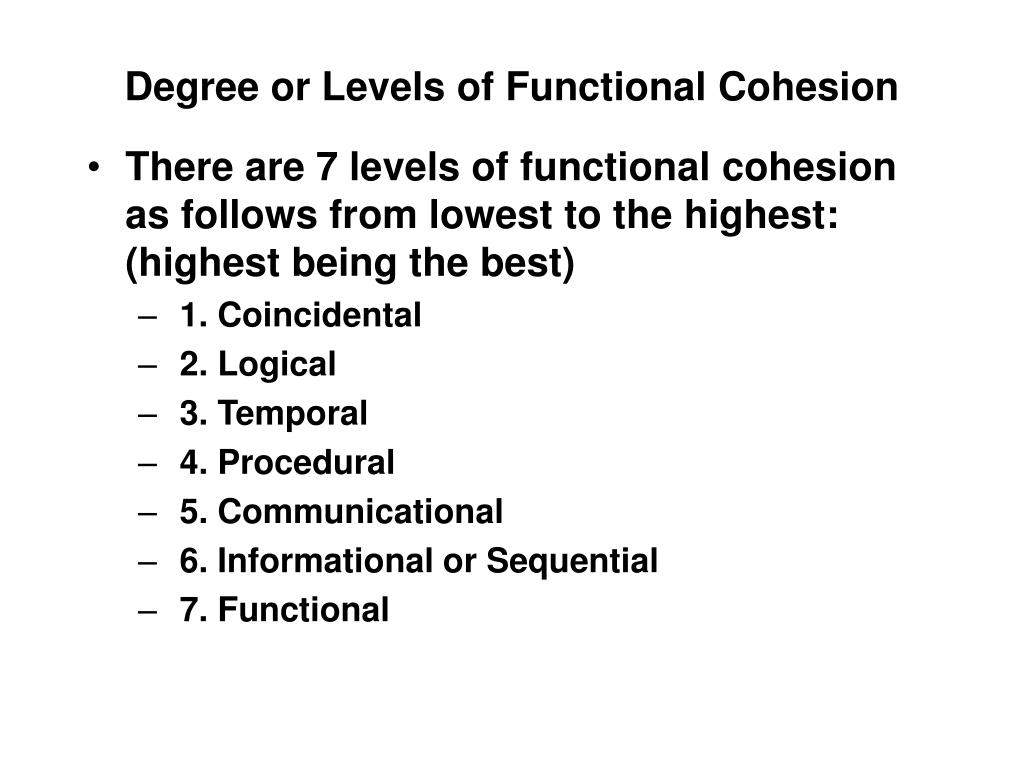 Degree or Levels of Functional Cohesion
