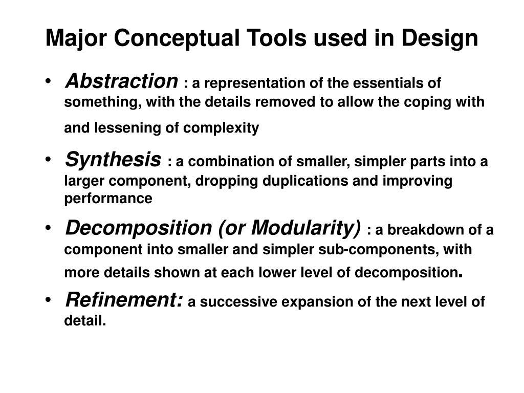 Major Conceptual Tools used in Design