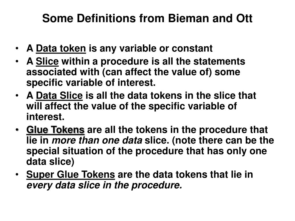 Some Definitions from Bieman and Ott