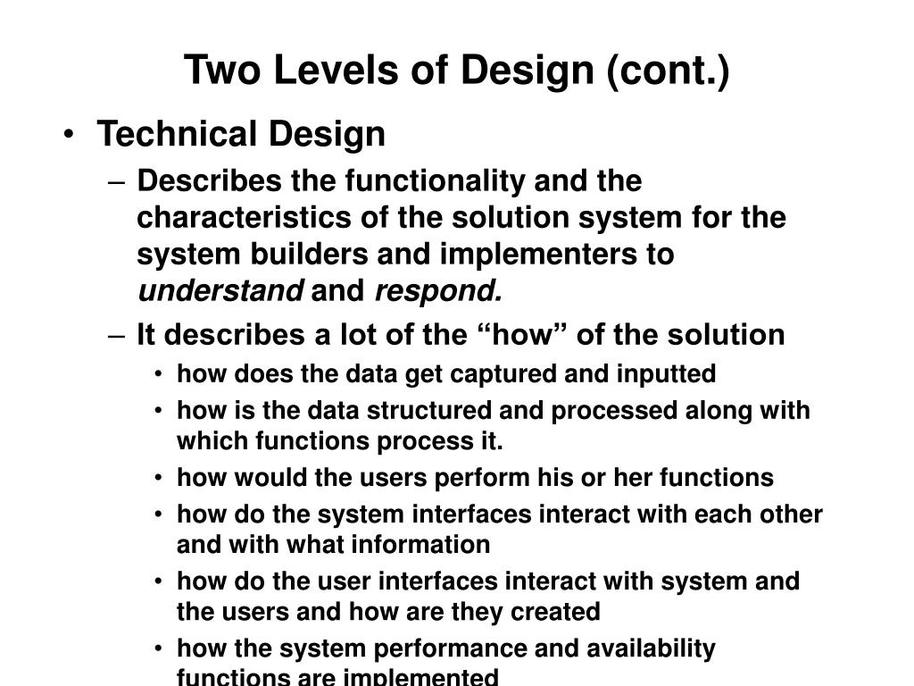 Two Levels of Design (cont.)