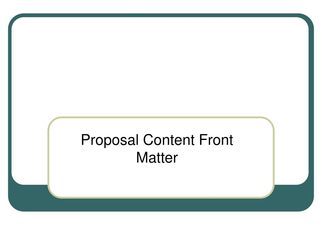 Proposal Content Front Matter