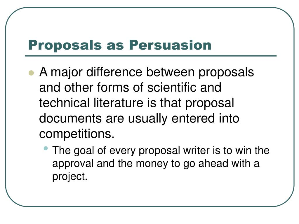 Proposals as Persuasion