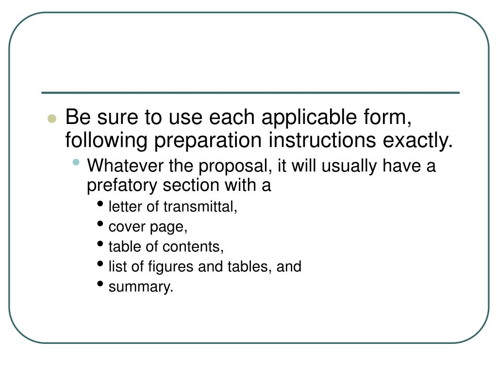 Be sure to use each applicable form, following preparation instructions exactly.