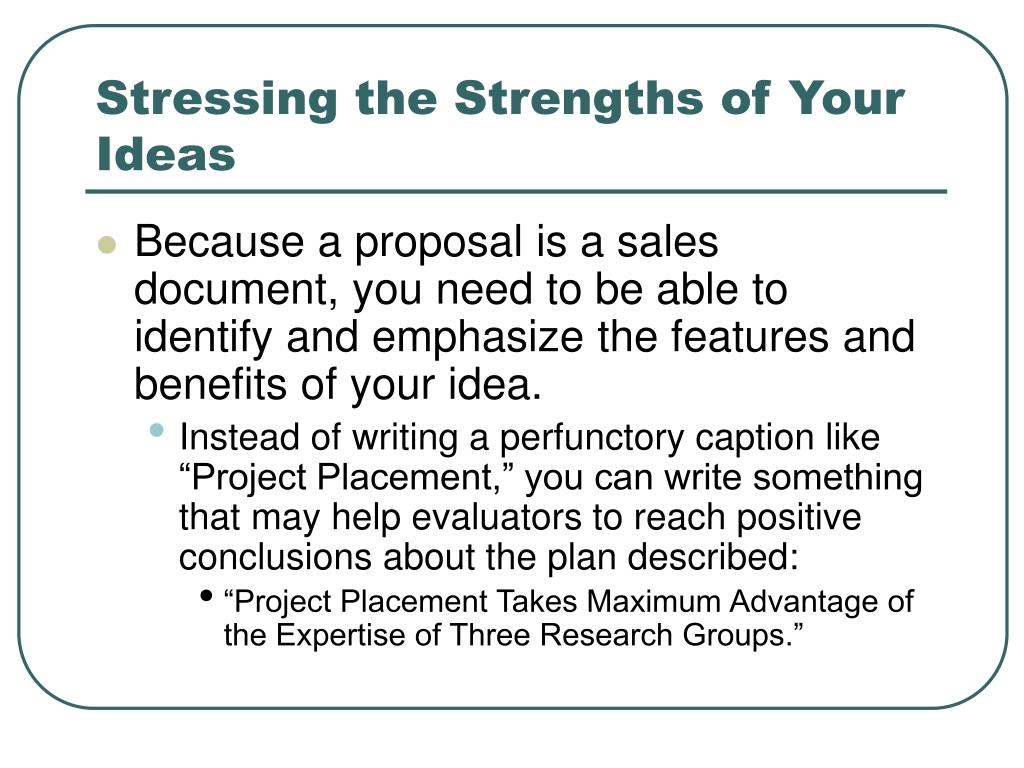 Stressing the Strengths of Your Ideas