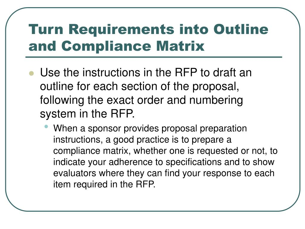 Turn Requirements into Outline and Compliance Matrix
