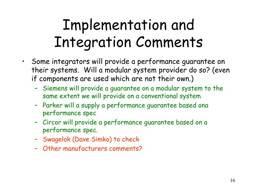 Implementation and Integration Comments