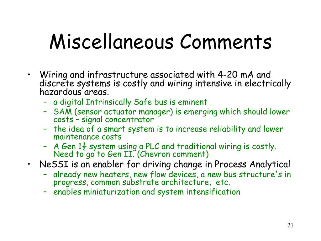 Miscellaneous Comments