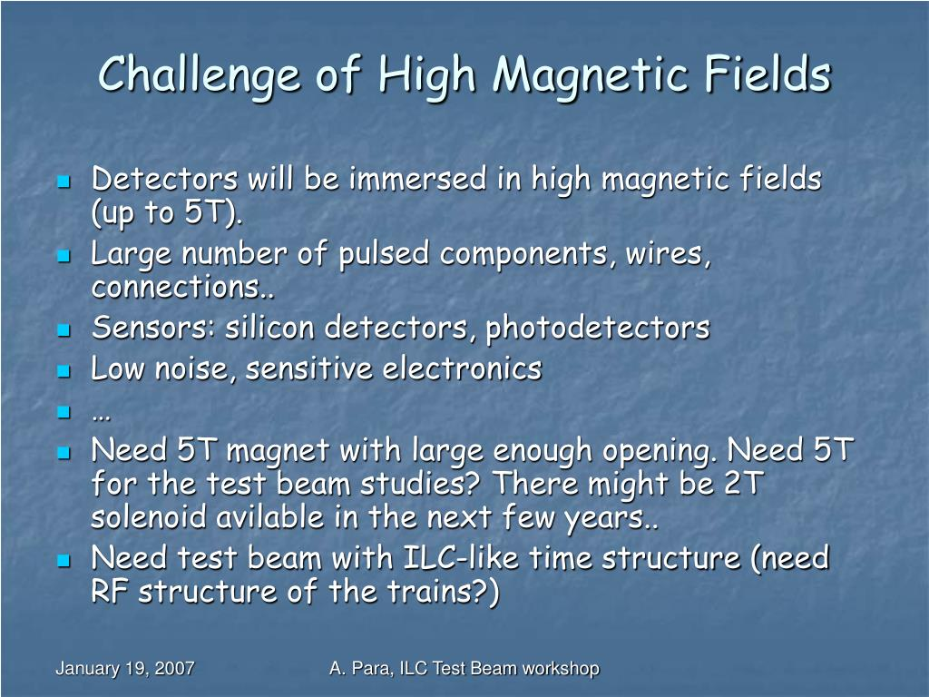 Challenge of High Magnetic Fields