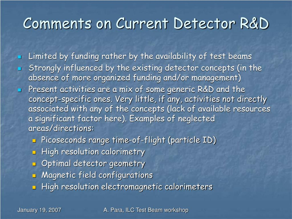 Comments on Current Detector R&D