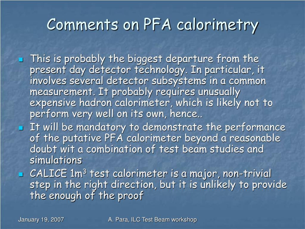 Comments on PFA calorimetry
