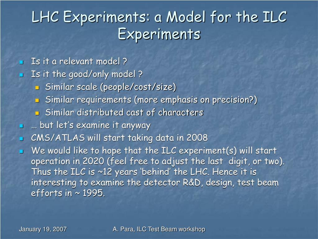 LHC Experiments: a Model for the ILC Experiments