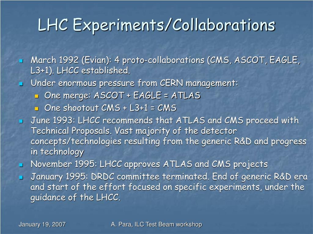 LHC Experiments/Collaborations