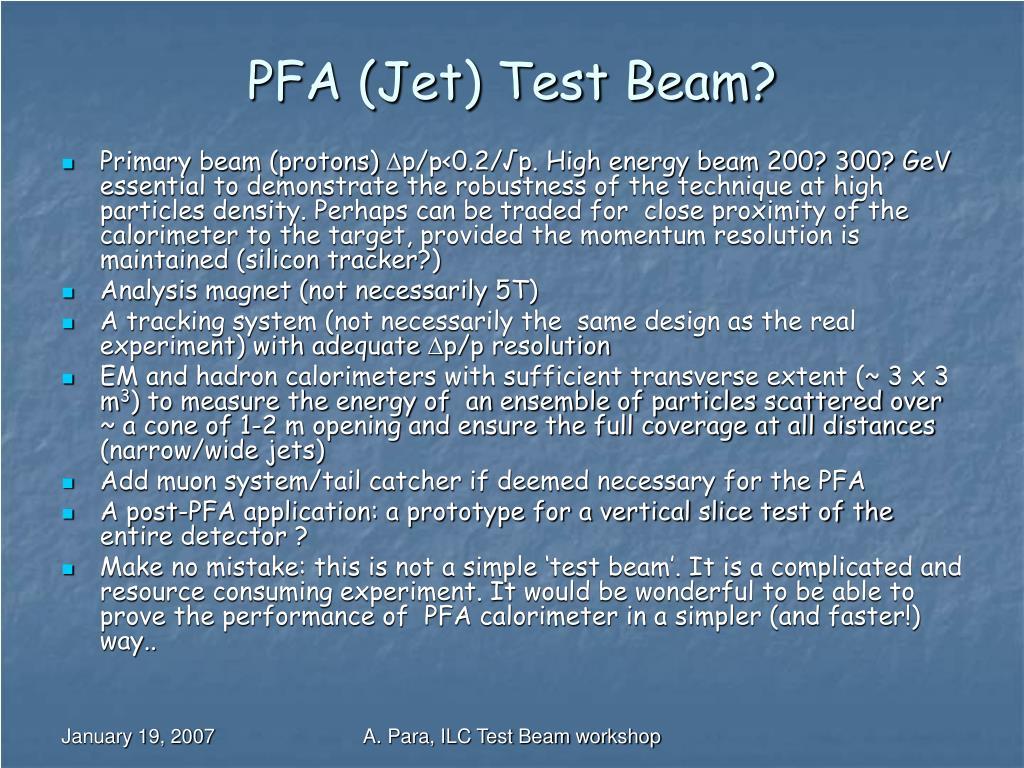 PFA (Jet) Test Beam?
