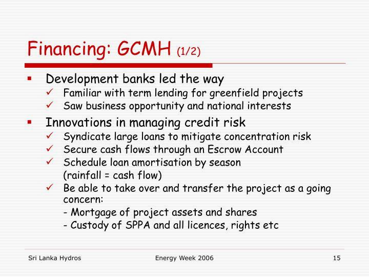 Financing: GCMH