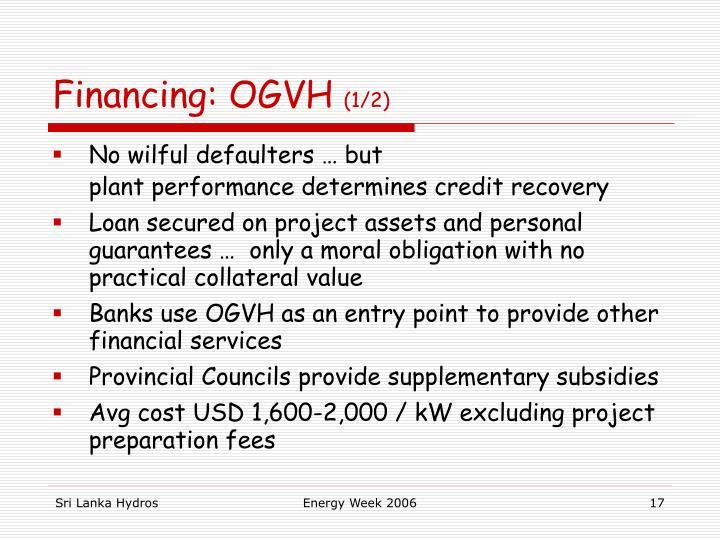 Financing: OGVH