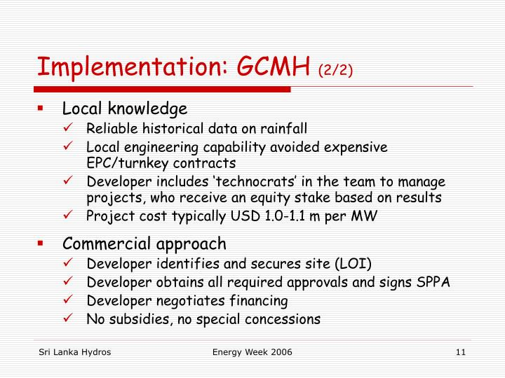 Implementation: GCMH