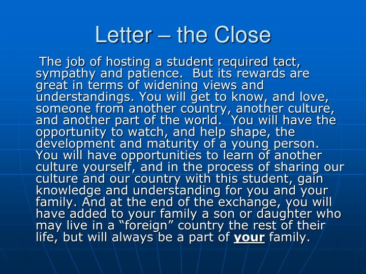 Letter – the Close
