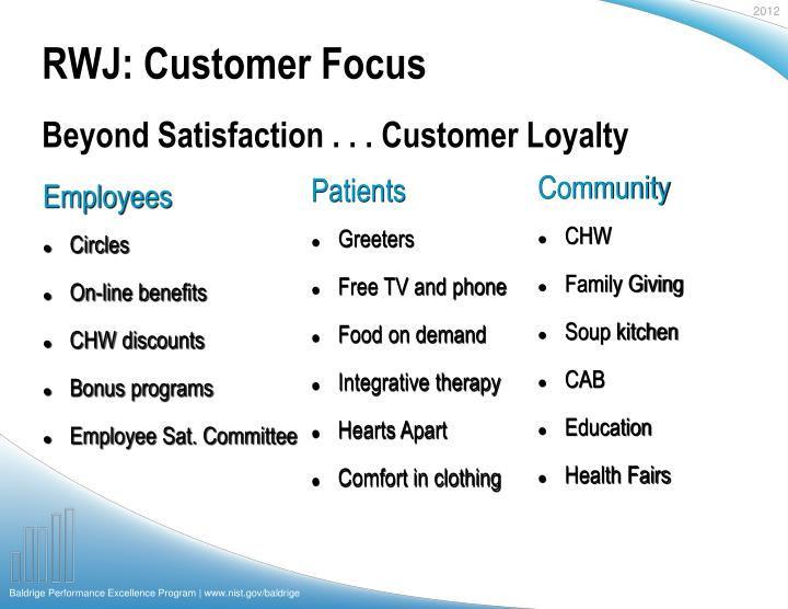 RWJ: Customer Focus