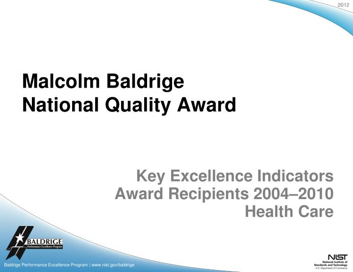 Key excellence indicators award recipients 2004 2010 health care