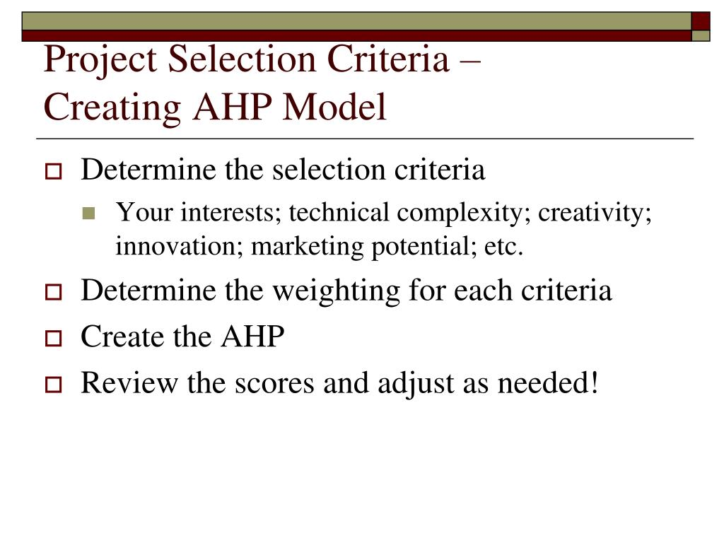Project Selection Criteria –