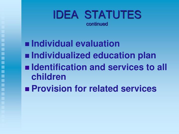 IDEA  STATUTES