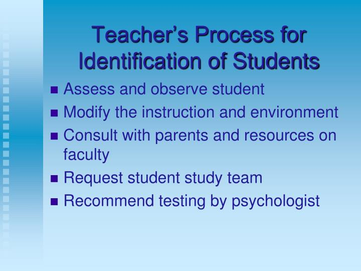 Teacher's Process for Identification of Students